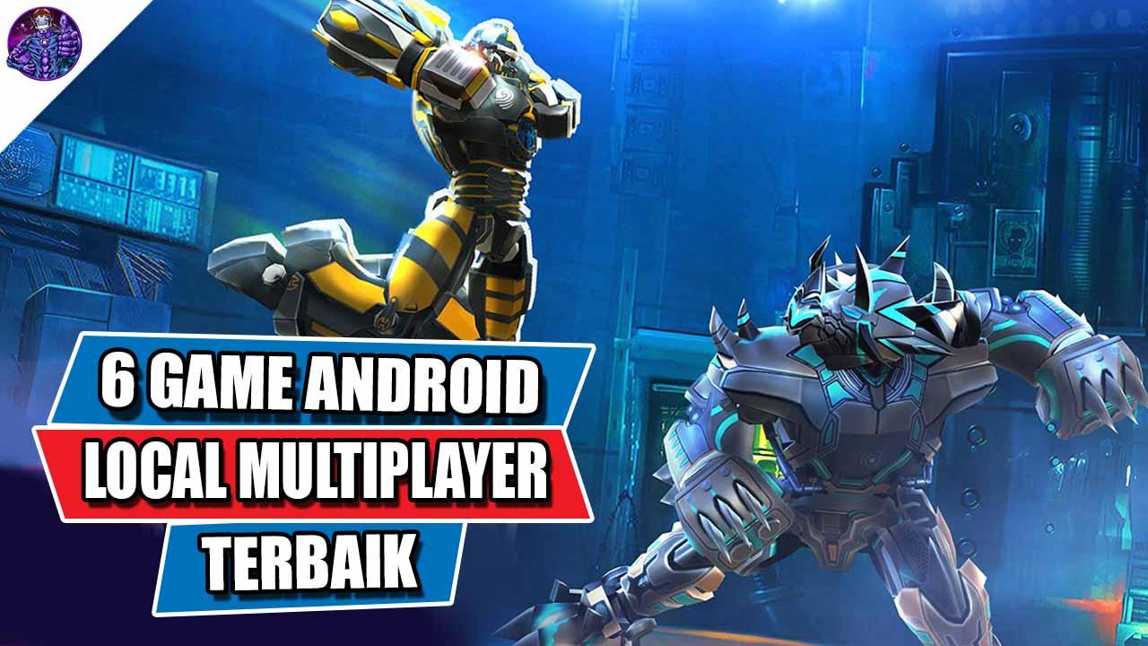 6 Game Android Terbaik yang Bisa Dimainkan Local ...